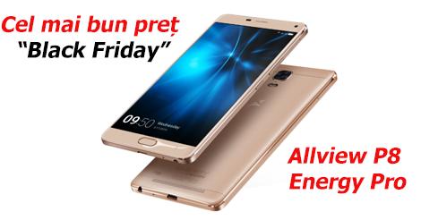 Black Friday 2016 – Allview P8 Energy Pro